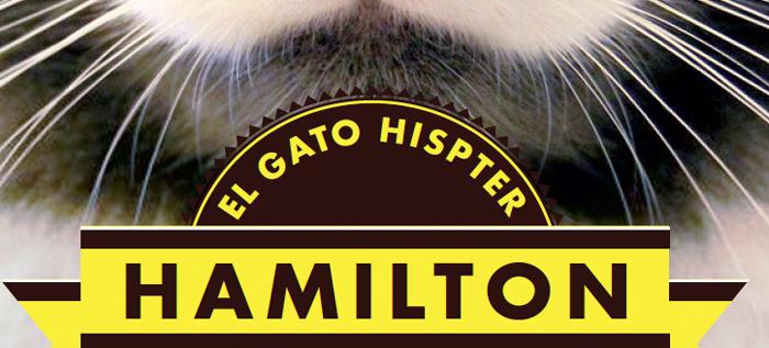 Hamilton: El gato hipster